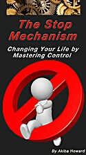 The Stop Mechanism: Changing your life by…