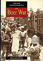 Boer War (War Correspondents) by Raymond…