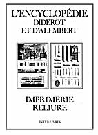 Imprimerie - Reliure (L'Encyclopedie Diderot…