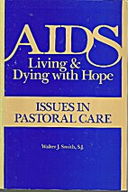AIDS : living and dying with hope : issues…