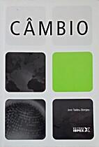 Câmbio by Joni Tadeu Borges
