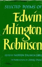 Selected Poems of Edwin Arlington Robinson…