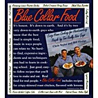 Blue Collar Food: Easy Home Cooking for…