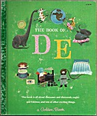 The Book of DE by Jane Werner Watson