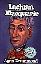 Lachlan Macquarie by Allan Drummond
