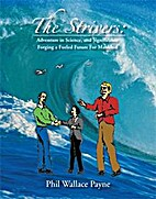 The Strivers: An adventure story in lives,…