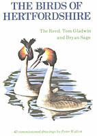 The Birds of Hertfordshire by Tom Gladwin