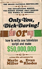 Only You, Dick Daring or How to Write One…