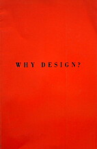 WHY DESIGN? by David R. Brown