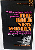 The Bold New Women by Barbara Alson