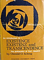 Existence, existenz, and transcendence;: An…