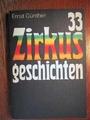 33 Zirkusgeschichten - Ernst Günther