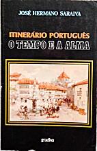 Itinerário Português. O Tempo e a Alma by…