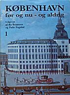 København før og nu - og aldrig - 1 -…