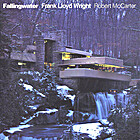 Fallingwater: Frank Lloyd Wright by Robert…