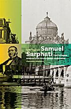 Samuel Sarphati van Portugese armenarts tot…