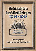 Die Tragödie von Verdun 1916 III. und IV.…