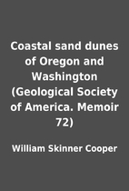 Coastal sand dunes of Oregon and Washington…