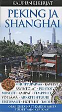 Kaupunkikirjat. Peking ja Shanghai by Peter…