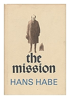 The Mission by Hans Habe