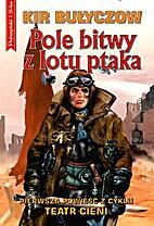 Pole bitwy z lotu ptaka by Kił Bułyczow