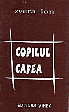 copilul cafea by Zvera Ion