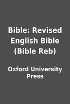 Bible: Revised English Bible (Bible Reb) by…