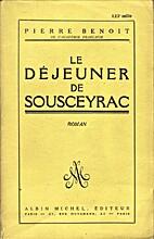Le déjeuner de Sousceyrac by Pierre Benoit