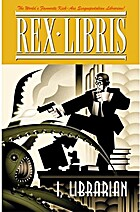 Rex Libris Volume One: I, Librarian by James…