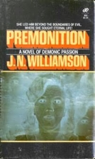 Premonition by J. N. Williamson