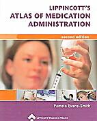 Lippincott's Atlas Of Medication…