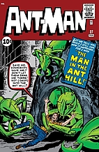 Ant-Man #27: The Man in the Ant Hill by Stan…