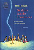 De dans van de drummers by Hans Hagen