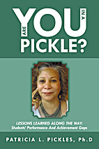 Are You In a Pickle?: Lessons Learned Along…