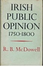 Irish public opinion, 1750-1800 by R. B.…