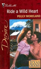 Ride a Wild Heart by Peggy Moreland