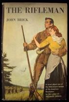 The rifleman, a novel by John Brick