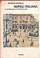 Napoli italiana: la storia della città dopo…