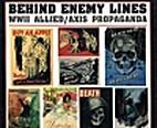 Behind Enemy Lines: W W II Allied/Axis…
