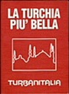 La Turchia più bella by Turbanitalia
