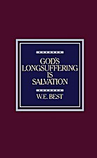 God's Longsuffering Is Salvation by W. E…