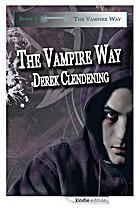 The Vampire Way by Derek Clendening