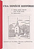 I. Høvåg - gårder (del 4). II.…