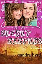 Secret Sisters: Volume One (Secret Sisters…