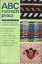 ABC rucnich praci by Ludmila Peskova