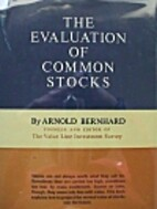 The evaluation of common stocks by Arnold…