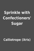 Sprinkle with Confectioners' Sugar by…