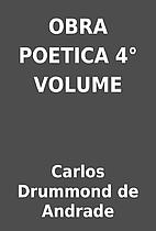 OBRA POETICA 4° VOLUME by Carlos Drummond…