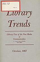 Library Trends: Library Uses of the New…