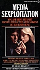 Media Sexploitation by Wilson Bryan Key